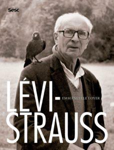 Biografia de Lévi-Strauss em português, traz o antropólogo ao Brasil, uma vez mais
