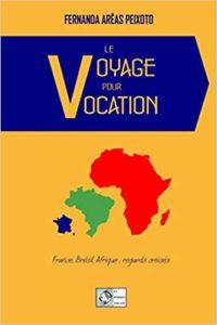 Le Voyage pour Vocation
