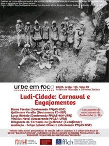 Ludi-Cidade: Carnaval e Engajamentos (Urbe em Foco) + Lançamento da revista Ponto Urbe n. 24