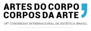 14° Congresso Internacional de Estética / Artes do Corpo, Corpos da Artes