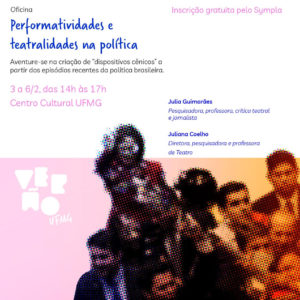 """Oficina """"Performatividades e Teatralidades na Política"""""""