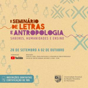 I Seminário de Letras e Antropologia: saberes, humanidades e ensino
